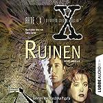 Ruinen (Akte X - Die unheimlichen Fälle des FBI) | Kevin J. Anderson