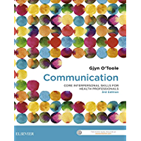 Communication - eBook: Core Interpersonal Skills for Health Professionals