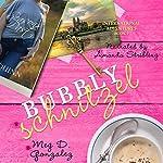 Bubbly Schnitzel: International Adventures, Book 2   Meg D. Gonzalez