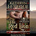 The Red Lion: Highland Warriors of Munro, Book 1 Audiobook by Kathryn Le Veque Narrated by Brad Wills