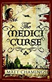 The Medici Curse by Matt Chamings front cover