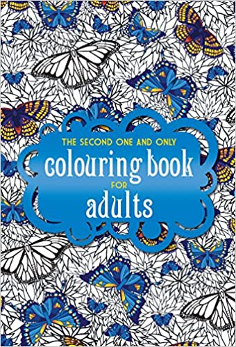 Amazon The Second One And Only Colouring Book For Adults Coloring 9781907912795 Books