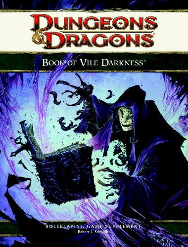 (The Book of Vile Darkness: Roleplaying Game Supplement (4th Edition)