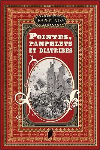 Livre Pointes, pamphlets et diatribes epub pdf