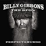 Billy Gibbons: Perfectamundo [Vinyl LP] (Vinyl)