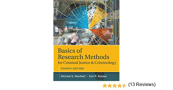 Basics of research methods for criminal justice and criminology basics of research methods for criminal justice and criminology michael g maxfield 9781305261105 amazon books fandeluxe Choice Image