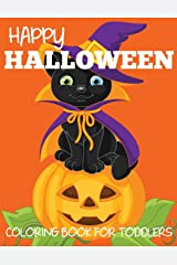 Happy Halloween Coloring Book for Toddlers (Halloween Books for Kids) Paperback