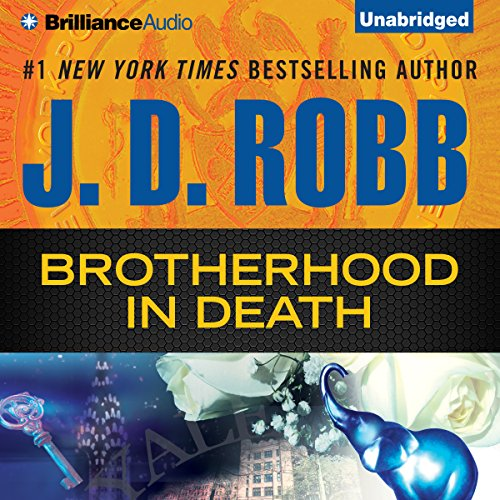 Brotherhood in Death: In Death Series, Book 42 Audiobook [Free Download by Trial] thumbnail