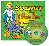 Superflex Takes on Brain Eater and the Team of Unthinkables, Stephanie Madrigal and Michelle G Winner, 1936943026