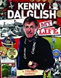 img - for Kenny Dalglish : My Life by Kenny Dalglish (2013-09-25) book / textbook / text book