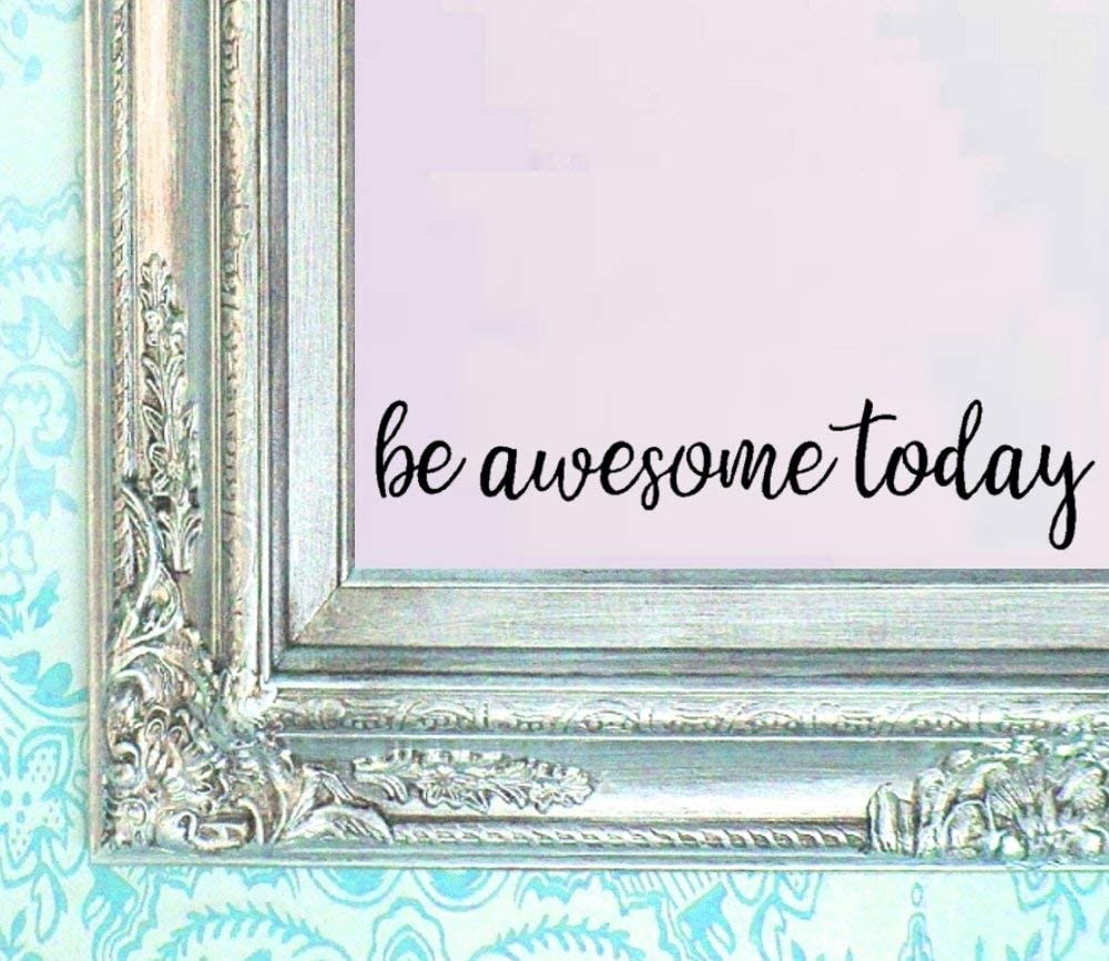 """BERRYZILLA Be Awesome Today Decal 16"""" X 3.5"""" Quote Mirror Quotes Vinyl Wall Decals Amazing Walls Stickers Home Decor"""