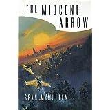 The Miocene Arrow (Greatwinter Trilogy Book 2)