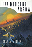 The Miocene Arrow (Greatwinter Trilogy)