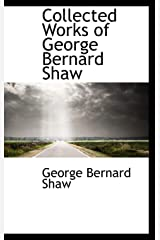 Collected Works of George Bernard Shaw Hardcover