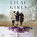 Lilac Girls: A Novel Hörbuch von Martha Hall Kelly Gesprochen von: Cassandra Campbell, Kathleen Gati, Kathrin Kana, Martha Hall Kelly