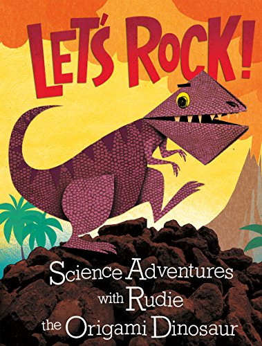 Let's Rock! (Origami Science Adventures) (Rocks And Minerals Games For Grade 4)