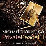 Private Peaceful: A BBC Radio Drama | Michael Morpurgo