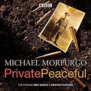 Private Peaceful: A BBC Radio Drama Radio/TV Program