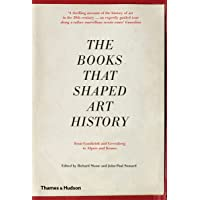 Books that Shaped Art History: From Gombrich and Greenberg to Alpers and Krauss