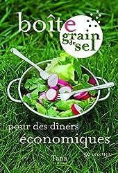 Boîte grain de sel pour des dîners économiques : 50 recettes