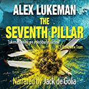 The Seventh Pillar : The PROJECT Series, Book 3 | Alex Lukeman
