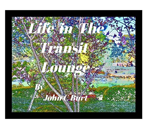 Life In The Transit Lounge