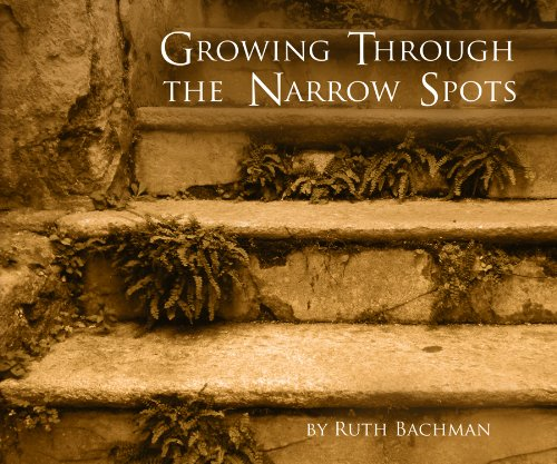 Download Growing Through The Narrow Spots pdf epub