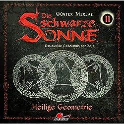 Heilige Geometrie (Die schwarze Sonne 11)