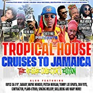 Tropical House Cruises to Jamaica the Reggae Collector's Edi