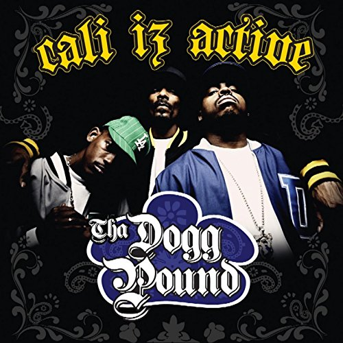 Cali Iz Active (Iz Cali Dogg Active Pound Tha)