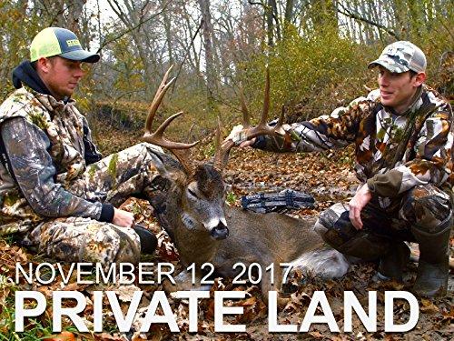 November 12   Private Land  Big Mature 10  Non Stop Rut Action