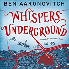 Whispers Under Ground: PC Peter Grant, Book 3 Audiobook by Ben Aaronovitch Narrated by Kobna Holdbrook-Smith
