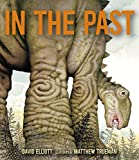 Image of In the Past: From Trilobites to Dinosaurs to Mammoths in More Than 500 Million Years