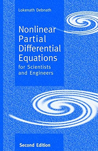 Nonlinear Partial Differential Equations for Scientists and Engineers, Second Edition