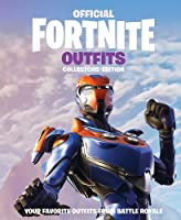 FORTNITE Official: Outfits: The Collectors'