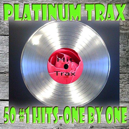 Platinum Trax 50 #1 Hits, One ...