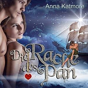 Die Rache des Pan (Eine zauberhafte Reise 2) Hörbuch von Anna Katmore Gesprochen von: Janine Balkos, Moritz Zelkowicz, André Schwestka
