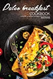 Best Martha Stephenson Easy Cookbooks - Paleo Breakfast Cookbook: An Easy Start-up Guide Featuring Review