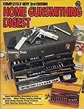 Home Gunsmithing Digest, Tommy L. Bish, 0910676712