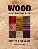 Wood: Identification and Use