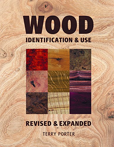Wood: Identification & Use (Revised & - Store Wood Good