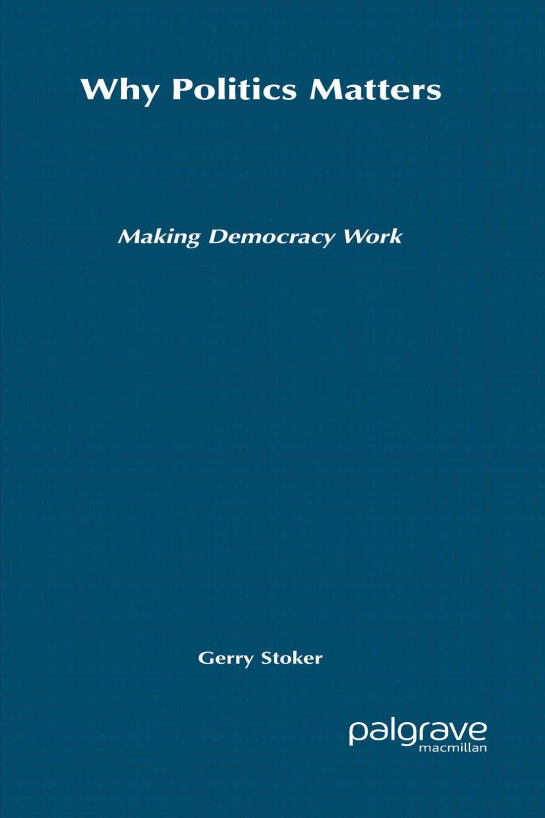 Why Politics Matters: Making Democracy Work