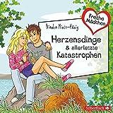 Freche Mädchen: Herzensdinge & allerletzte Katastrophen: 2 CDs