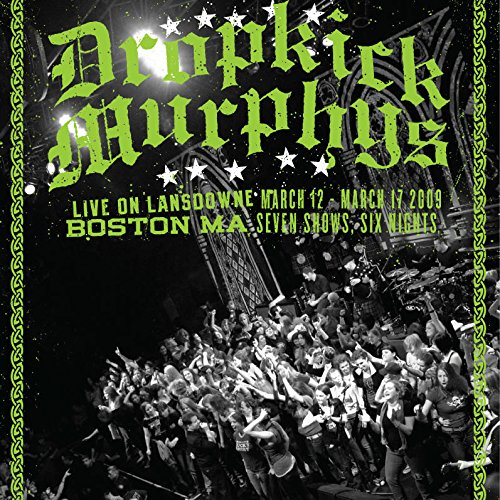 Dropkick Murphys - Live On Lansdowne, Boston ()