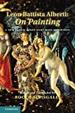 Leon Battista Alberti: On Painting: A New Translation and Critical Edition, Leon Battista Alberti, 1107694930