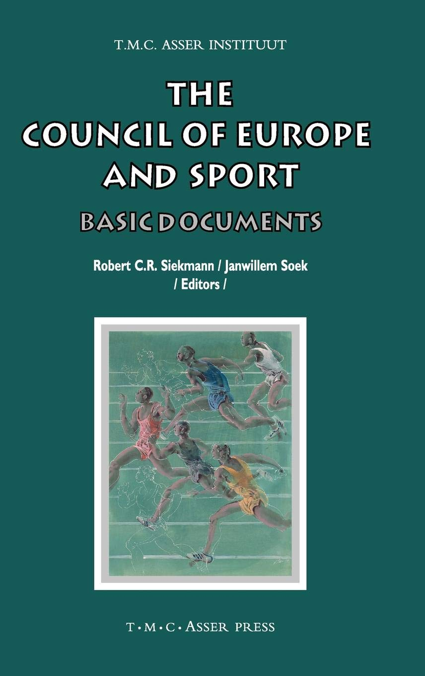 The Council Of Europe And Sport  Basic Documents  ASSER International Sports Law Series