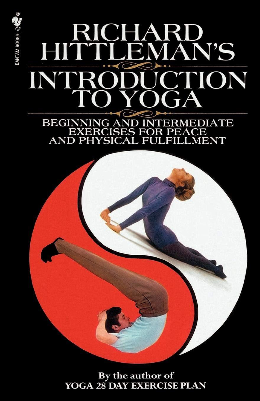 Introduction to Yoga: Amazon.es: Richard Hittleman: Libros ...