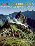 1001 Historic Sites You Must See Before You Die