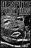DESPITE EVERYTHING: COMETBUS