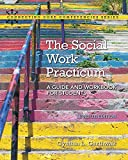 The Social Work Practicum: A Guide and Workbook for Students (7th Edition)